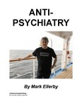 Anti-Psychiatry Part 2