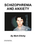 Schizophrenia and Anxiety